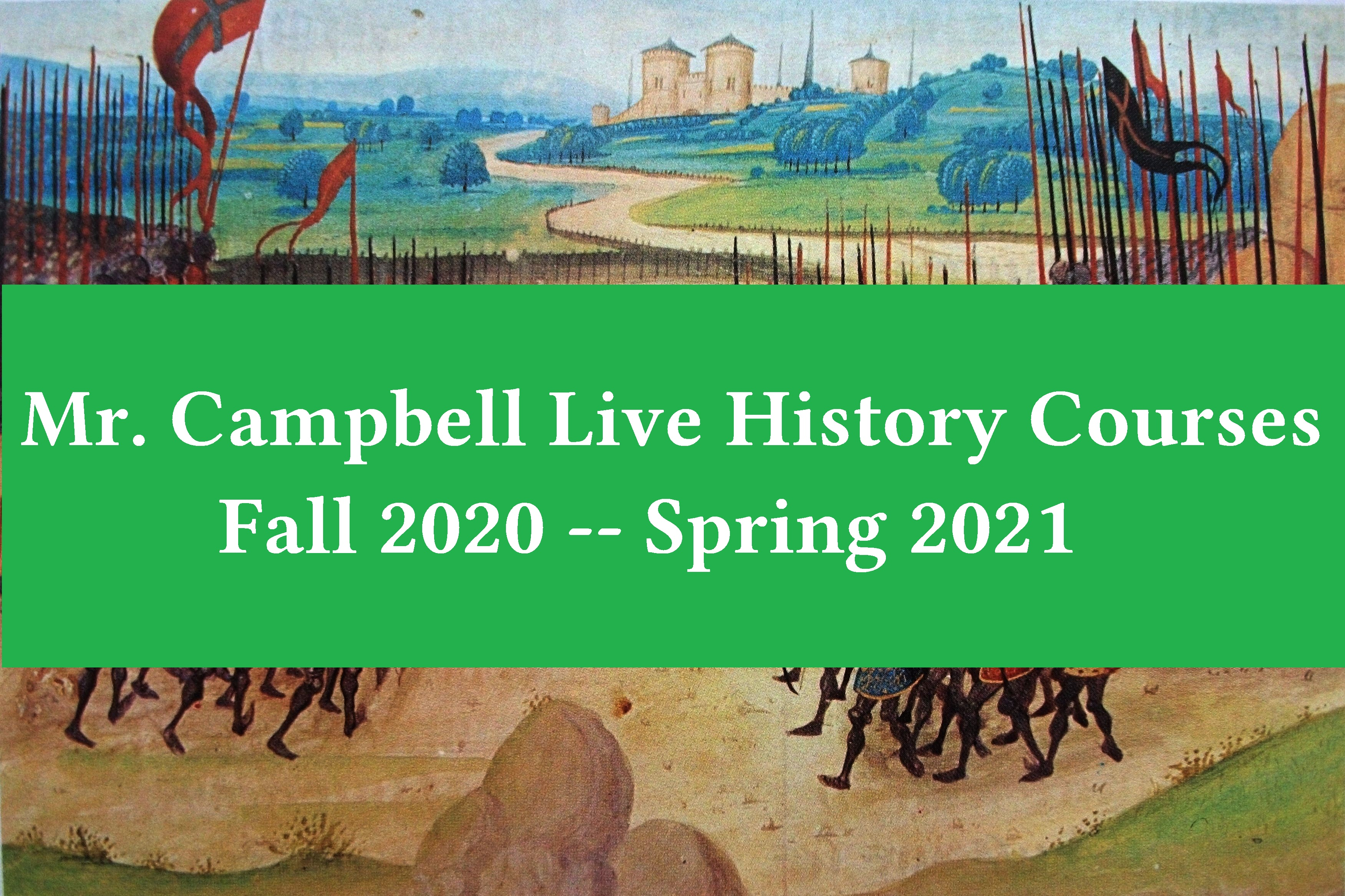 Mr. Campbell Classes for 2020-2021 Academic Year