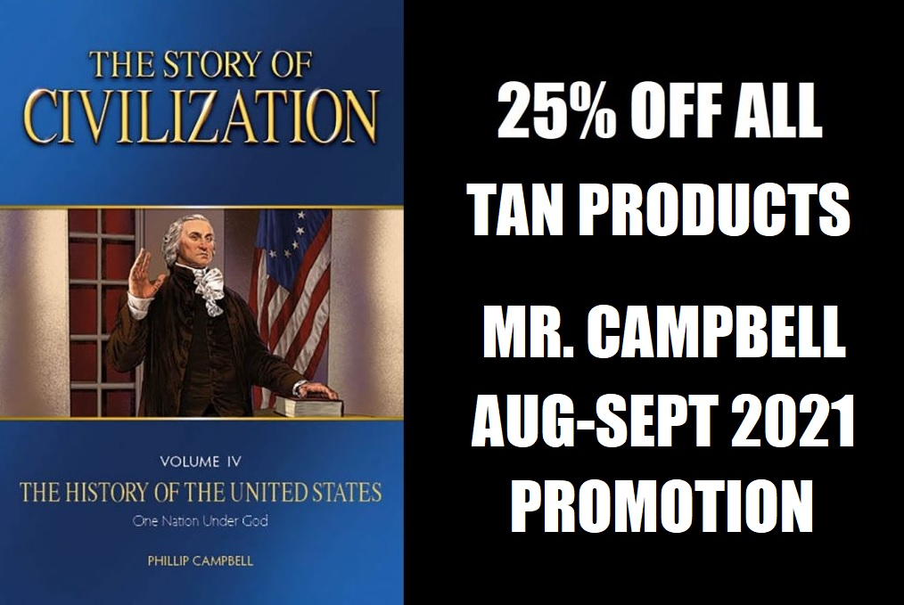 25% OFF TAN'S STORY OF CIVILIZATION PRODUCTS!